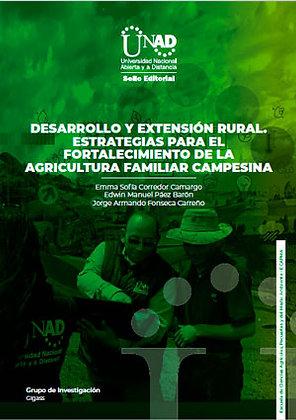 Desarrollo y extensión rural. Estrategias para el fortalecimiento de la