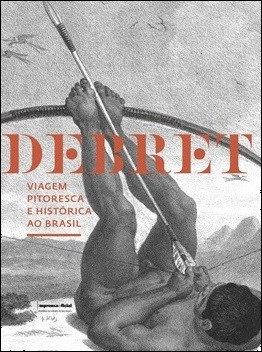 Viagem Pitoresca e Histórica ao Brasil - 2ª reimpressão