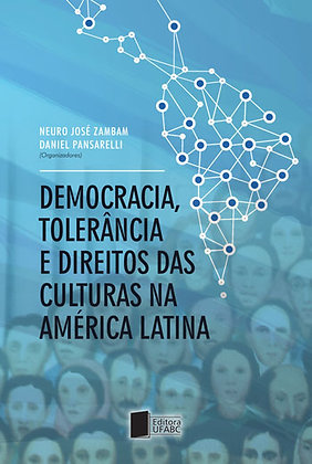 Democracia, tolerância e direitos das culturas na América Latina