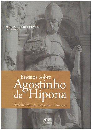 Ensaios sobre Agostinho de Hipona: história, música, filosofia e educação