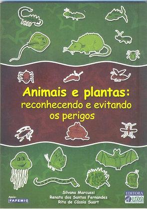 Animais e Plantas: reconhecendo e evitando os perigos