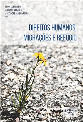 DIREITOS HUMANOS, MIGRAÇÕES E REFÚGIO