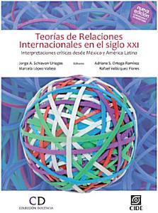 Teoría de las relaciones internacionales en el siglo XXI. Tercera edición