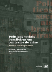 Políticas sociais brasileiras em contextos de crise: desafios contemporâneos