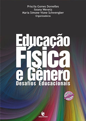 Educação Física e Gênero. Desafios Educacionais