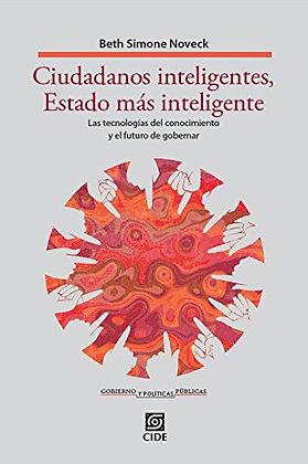Ciudadanos inteligentes, Estado más inteligente. Las tecnologías del