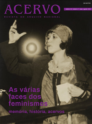 Revista Acervo v. 33 n. 2. As várias faces dos feminismos: memória, história,