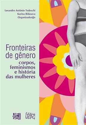 FRONTEIRAS DE GÊNERO: corpos, feminismos e história das mulheres