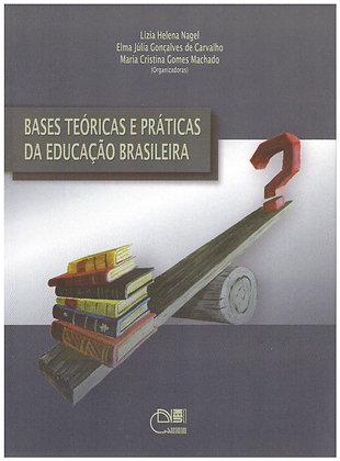 Bases Teóricas e Práticas da Educação Brasileira