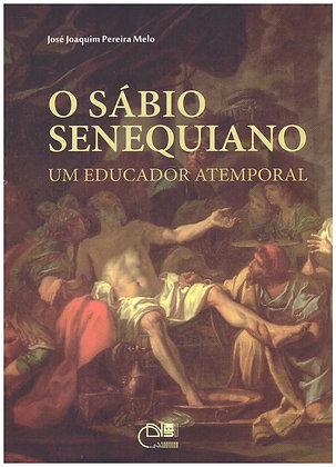 Sábio senequiano, O: um educador atemporal