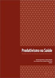 Produtivismo na saúde: desafios do SUS na invenção da gestão democrática