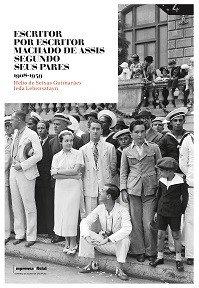 Escritor por Escritor Machado de Assis segundo seus pares 1908-1939