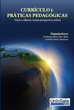 Currículo e Práticas Pedagógicas: vozes e olhares numa perspectiva crítica