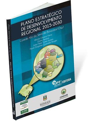 Plano Estratégico de Desenvolvimento Regional 2015-2030: Corede Alto da