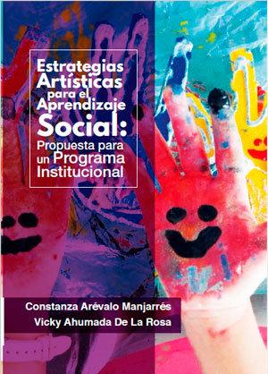 Estrategias Artísticas para el Aprendizaje Social: Propuesta para un Programa .