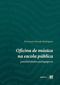 Oficina de música na escola pública: possibilidades pedagógicas