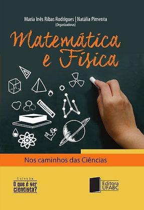 Matemática e Física:  nos caminhos da ciência