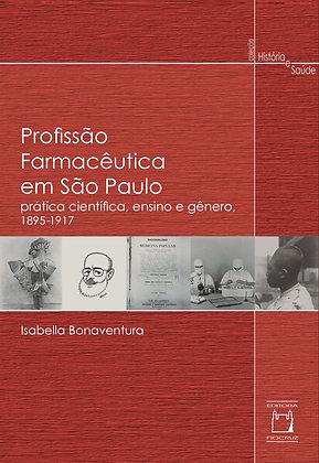 Profissão Farmacêutica em São Paulo: prática científica, ensino e gênero