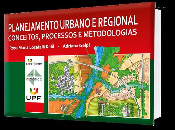 Planejamento urbano e regional: conceitos, processos e metodologias