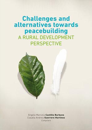 Challenges and alternatives towards peacebuilding - A rural development