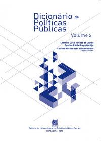 Dicionário de políticas públicas - VOL. 2