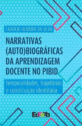 Narrativas (auto)biográficas da aprendizagem docente no PIBID