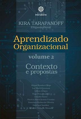 Aprendizado organizacional – Volume 2 contexto e propostas