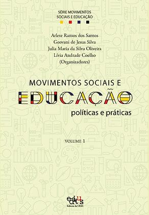 Movimentos sociais e educação: políticas e práticas