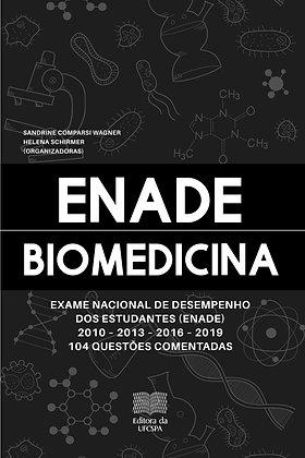 Exame Nacional de Desempenho dos Estudantes (Enade): Biomedicina 2010 -