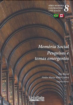 Memória Social: pesquisas e temas emergentes