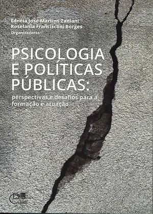Psicologia e políticas públicas: perspectivas e desafios para a formação e