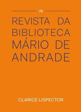 Revista da Biblioteca Mário de Andrade 72 - Clarice Lispector