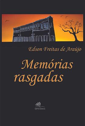 MEMÓRIAS RASGADAS