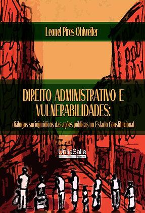Direito administrativo e vulnerabilidades: diálogos sociojurídicos das ações