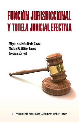 Función jurisdiccional y tutela judicial efectiva.