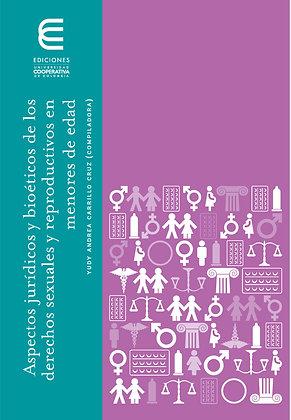 Aspectos jurídicos y bioéticos de los derechos sexuales y reproductivos en