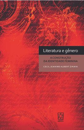 Literatura e Gênero: A Construção da Identidade Feminina