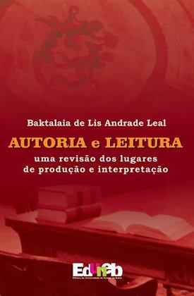 Autoria e leitura: uma revisão dos lugares de produção e interpretação