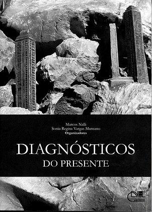 Diagnósticos do presente