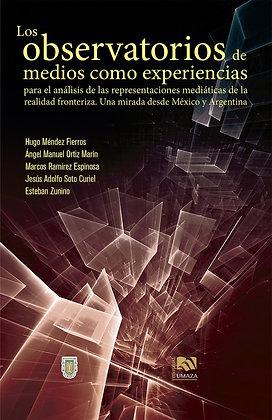 Los observatorios de medios como experiencias para el análisis de las