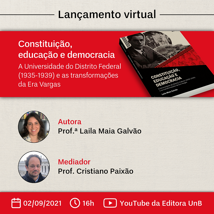 Constituição, educação e democracia: a Universidade do Distrito Federal (1935-1939) e as transformações da Era Vargas