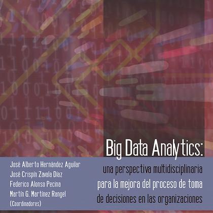 Big Data Analytics: Una perspectiva multidisciplinaria para la mejora del