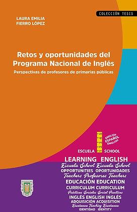 Retos y oportunidades del Programa Nacional de Inglés. Perspectivas de
