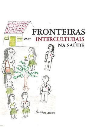 FRONTEIRAS INTERCULTURAIS NA SAÚDE