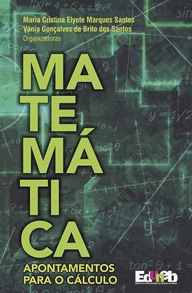 MATEMÁTICA: Apontamentos para o Cálculo