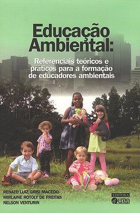 Educação Ambiental: Referencias Teóricos e Práticos para a formação de