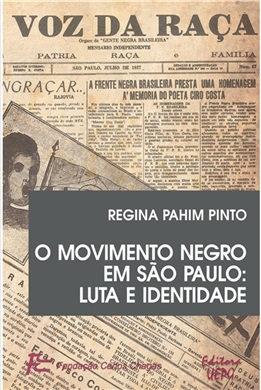 O MOVIMENTO NEGRO EM SÃO PAULO: luta e identidade