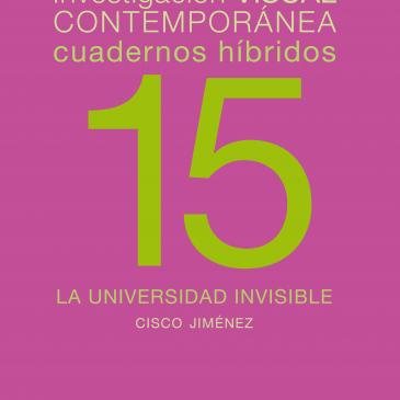 Cuadernos híbridos 15. La universidad invisible