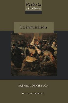HISTORIA MÍNIMA DE LA INQUISICIÓN