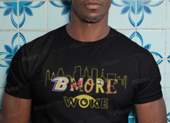 BMORE Woke